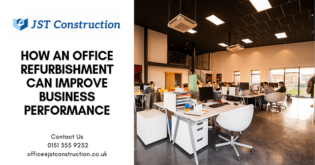 How an office refurbishment can improve business performance