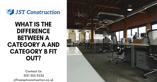 What's the difference between a category A fit out and a category B fit out